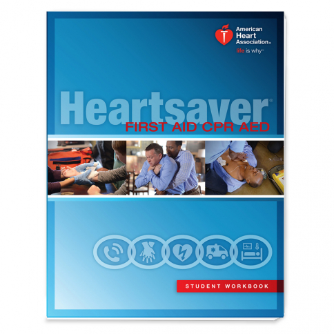 15-1018 AHA Heartsaver® First Aid CPR AED Student Workbook