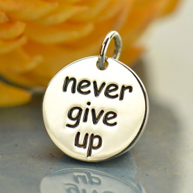 A1804   -SV-CHRM Sterling Silver Message Pendant - Never Give Up