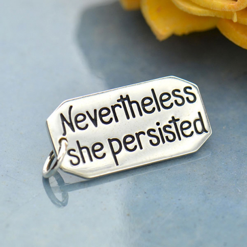 A4048   -SV-CHRM Sterling Silver Message Pendant - Nevertheless She Persisted