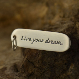S2609   -SV-CHRM Sterling Silver Message Pendant - Live Your Dream