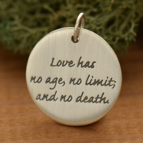 S2683   -SV-CHRM Sterling Silver Round Message Pendant - Love Has No Age