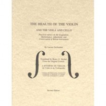 3310 HEALTH OF THE VIOLIN, VIOLA AND CELLO
