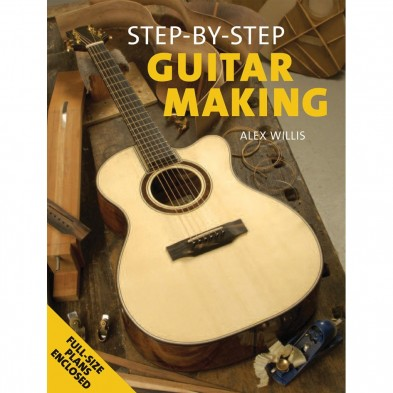 3323 STEP BY STEP GUITAR MAKING, BY ALEX WILLIS