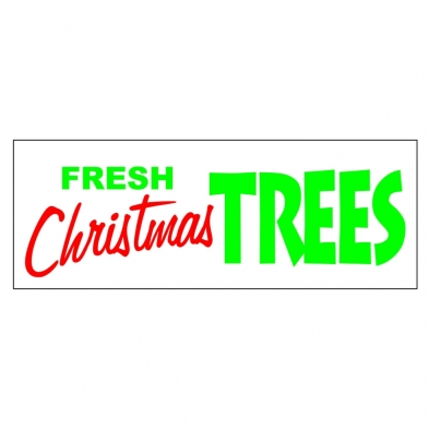 225-SGN-1110 Banner - 3' x 8' Fresh Christmas Trees