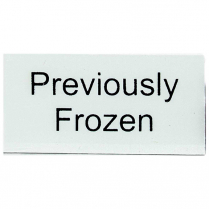 """Signage Tag """"Previously Frozen"""" 1 x 2"""" White / Black Writing"""