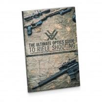 L'ultime guide optique pour le tir à la carabine (en anglais)