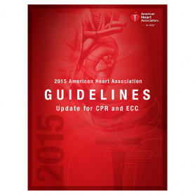AHA 2015 Guidelines for CPR & ECC