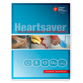 AHA Heartsaver® Bloodborne Pathogens Student Workbook