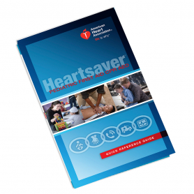 2015 AHA Heartsaver® Pediatric First Aid CPR AED Reference Guide