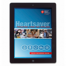 AHA Heartsaver® Pediatric First Aid CPR AED Digital Reference Guide