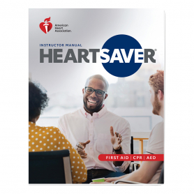 2020 AHA Heartsaver® First Aid CPR AED Instructor Manual