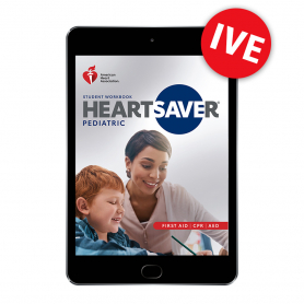 2020 AHA International Heartsaver® Pediatric First Aid CPR AED Student Workbook eBook