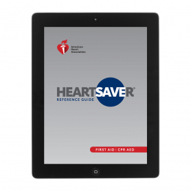 2020 AHA Heartsaver® First Aid CPR AED Digital Reference Guide