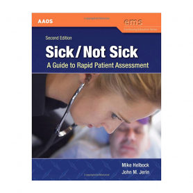 AAOS Sick/Not Sick: A Guide to Rapid Patient Assessment