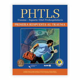 NAEMT® PHTLS Trauma First Response Spanish: Primera Respuesta Al Trauma