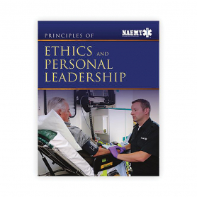 NAEMT® Ethics & Personal Leadership