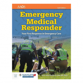 AAOS Emergency Medical Responder: Your First Response in Emergency Care Essentials, 6th Edition