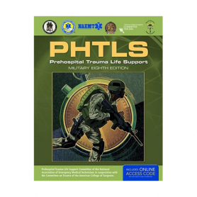 NAEMT® PHTLS: Prehospital Trauma Life Support Course Textbook, 8th Military Edition