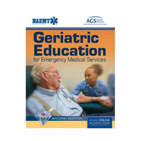 NAEMT® GEMS: Geriatric Education for Emergency Medical Services Textbook, 2nd Edition and Advantage Access
