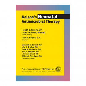 AAP Nelson's Neonatal Antimicrobial Therapy