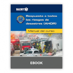 NAEMT® All Hazards Disaster Response eBook, 1st Edition - Spanish