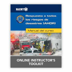 NAEMT® All Hazards Disaster Response Online Instructor Toolkit - Spanish