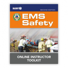 NAEMT® EMS Safety Online Instructor Toolkit, 2nd Edition