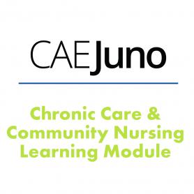 CAE Chronic Care & Community Nursing Learning Module for Juno