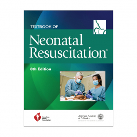 AAP NRP® Neonatal Resuscitation Textbook, 8th Edition