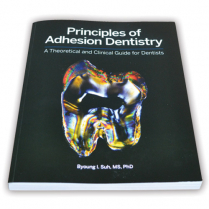 Principles of Adhesion Dentistry Book by Dr Byoung I Suh