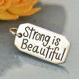 Sterling Silver Message Pendant - Strong is Beautiful