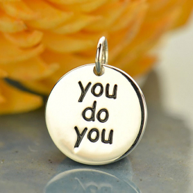 Sterling Silver Message Pendant - You do You DISCONTINUED