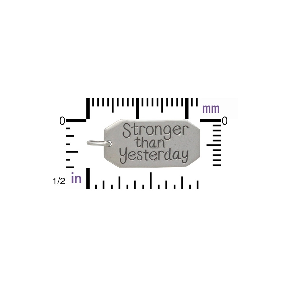 Silver Message Pendant -Stronger than Yesterday 23x10mm