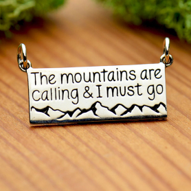 Silver Message Pendant - The Mountains are Calling 15x25mm
