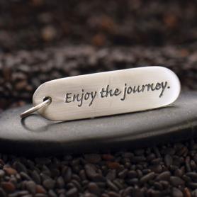 Sterling Silver Message Pendant - Enjoy the Journey