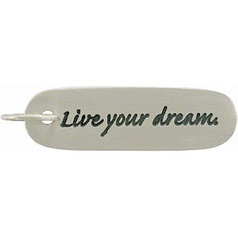 Sterling Silver Message Pendant - Live Your Dream 30x8mm