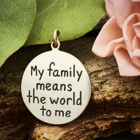Sterling Silver Message Pendant -Family Means the World