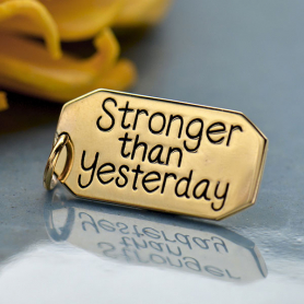 Message Pendant: Stronger than YesterdayBronze DISCONTINUED