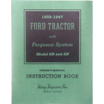 9N and 2N Owners Manual - 1939-47 Ford Tractor
