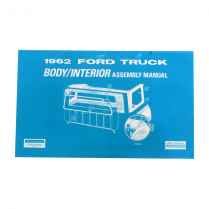 Body & Interior Trim Assembly Manual - 1962 Ford Truck