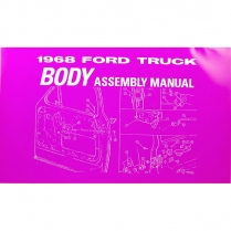 Body Assembly Manual - 1968 Ford Truck