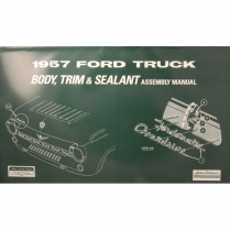 Body & Interior Trim Assembly Manual - 1957 Ford Truck