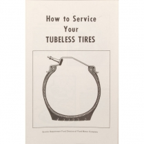 "Pamphlet - ""How to Service Your Tubeless Tires"" - 1955-56 Ford Car"