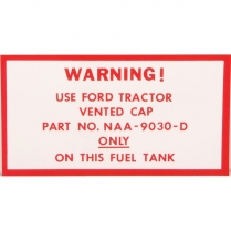Decal - Fuel Tank Vented Cap Warning & - 1953-57 Ford Tractor