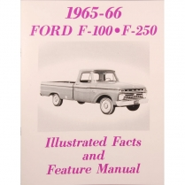 Illustrated Facts And Features Truck - 1965-66 Ford Truck