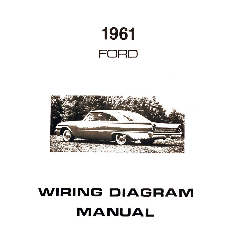 Book - Wiring Diagram Manual - Galaxie - 1961 Ford Car ...