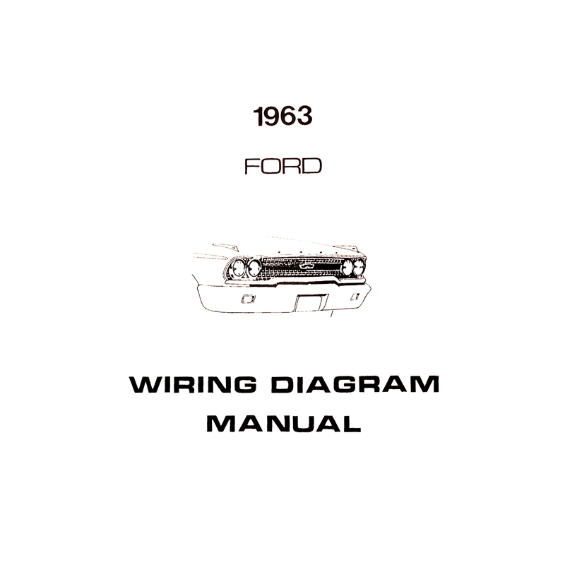 book - wiring diagram manual - galaxie - 1963 ford car - product details  dennis carpenter ford restoration parts for trucks, broncos, cars, tractors  and cushman scooters  dennis carpenter