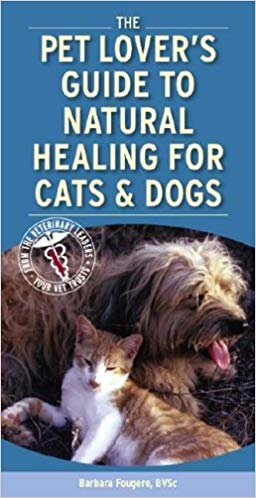 Pet Lovers Guide To Natural Healing book image