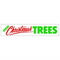 Banner - 3' x 15' Fresh Christmas Trees