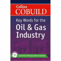 Collins Cobuild: Key Words for Oil & Gas Industry  (CB30)